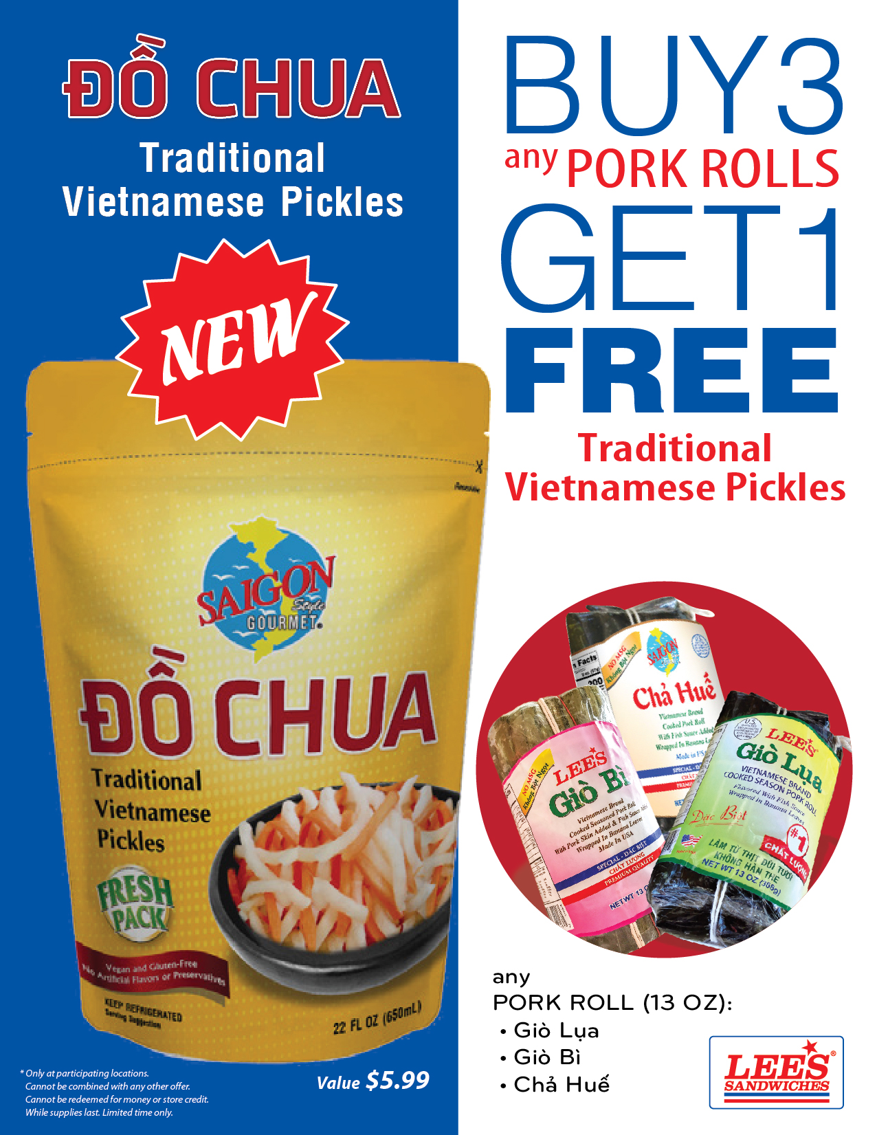 Buy 3 any Pork Rolls 13 oz (Giò Lụa, Giò Bì, Chả Huế) Get 1 Free Traditional Vietnamese Pickles