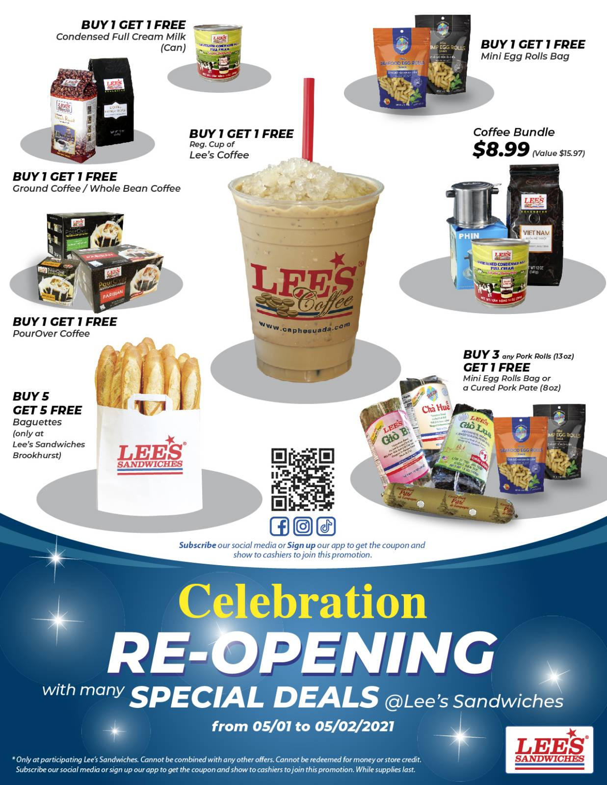 Subscribe our social media/App to get coupon of Re-opening promotion. Only 5/1-5/2/2021