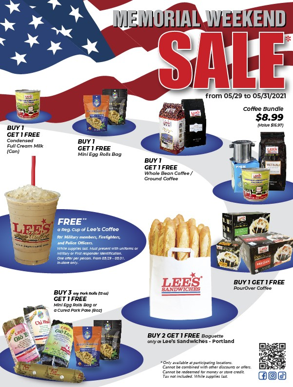 Memorial Weekend Sales from 5/29 – 5/31/2021!!! And Free Lee's Coffee for Military, Police Officers & Firefighters (for walk-in only).