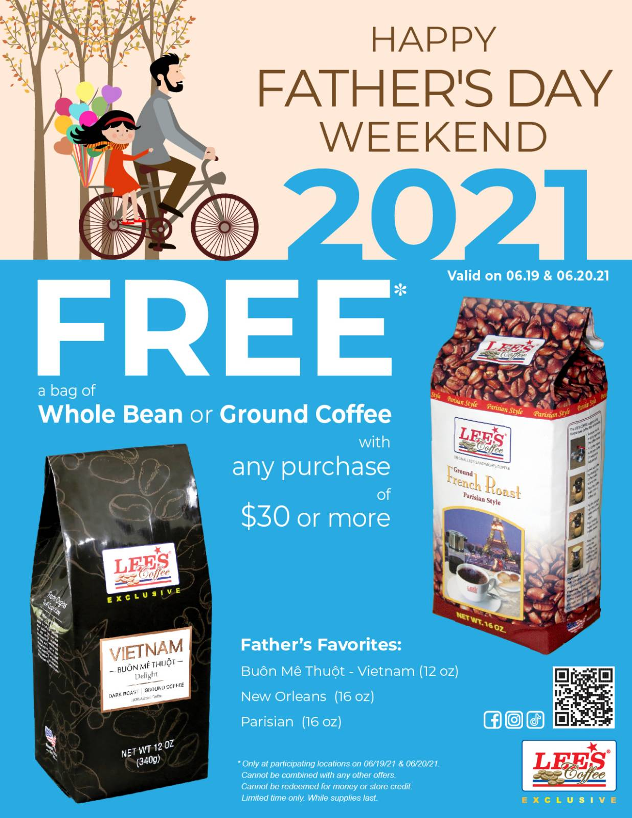 Happy Father's Day! FREE Whole/Ground Coffee with any purchase of $30 or more. Only 6/19 – 6/20/21!