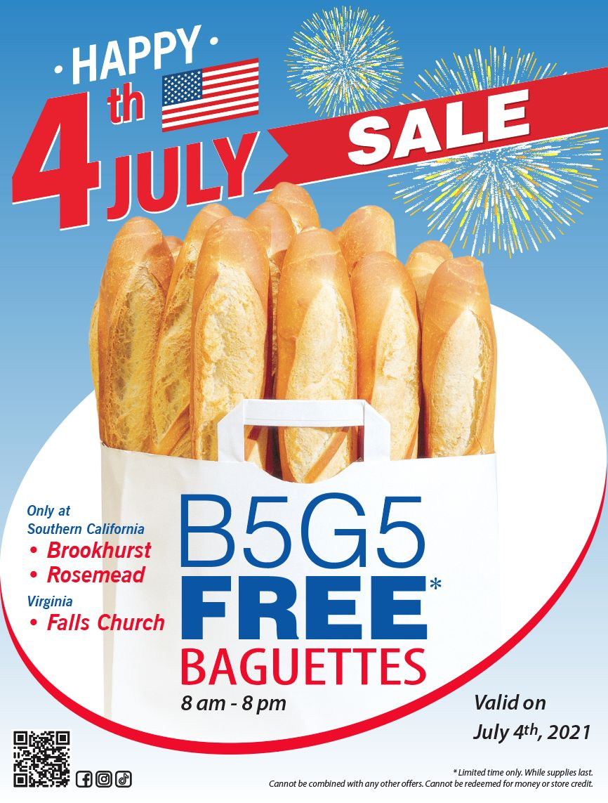 Happy July 4th, B5G5 Free Baguettes from 8am-8pm!